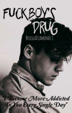 Fuckboy's Drug [Dolan Twins Fanfic] by BriellaDiamond