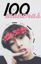 100 maneras de espantar a tu chico ☆VKook☆ by LettersB