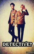 Detective? by ByunBaekBee_