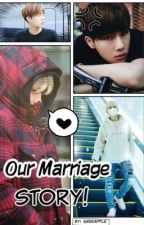 Our Marriage Story!  (Gyuwoo) by GeekApple
