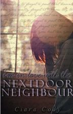 I'm In Love With The Next Door Neighbour by justadreamer65