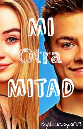 Mi Otra Mitad |LUCAYA| by voidhartx