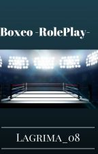 Boxeo-RolePlay- by Lagrima_08