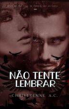 Não Olhe Para Trás • SENTIDOS by ChristyenneAlmeida