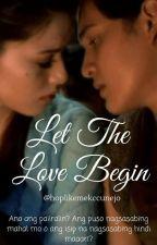 Let The Love Begin by hoplikemekccunejo