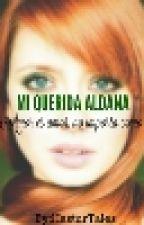 Mi Querida Aldana by HasturTales