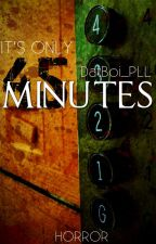 45 Minutes by DatBoi_PLL