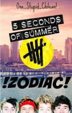 !5 Seconds Of Summer Zodiac! by One_Stupid_Chilean