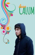 Dear Calum by horandouz