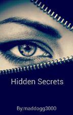 Hidden Secrets by maddogg3000