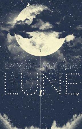 emmène-moi vers la lune ✵ lutteo by lapagedesfictions