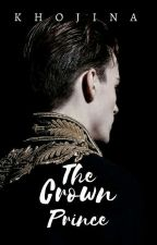 The Crown Prince (Proses Penerbitan) by Khojina