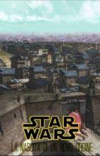 STAR WARS  LA NASCITA DI UN NUOVO ORDINE by SergioZaza