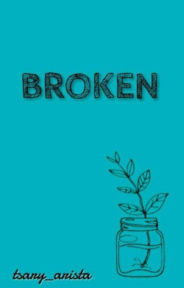 Broken -KYR
