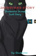 Shadowstar's story 2          by ShadowstarStarclan
