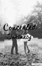 Concealed Intimacy  by MaddyDufraine