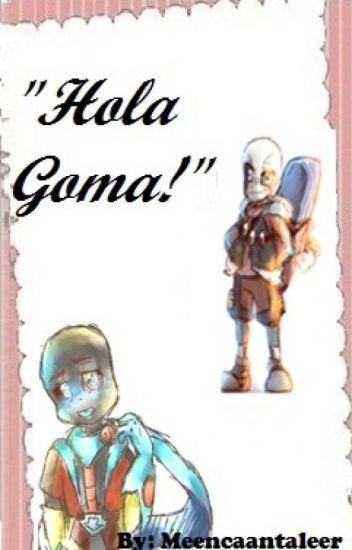 """""""Hola goma!"""" (Eraser x Reboot)"""