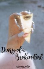 Diary of a Broken Girl by Jacklyn