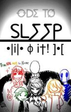Ode to Sleep (˹Bloody Painter x Reader #2˼) by CorporalRivaille