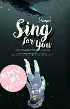 Sing For You by MenaHyun