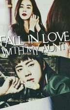 Fall In Love With My Aunty by hairinxox