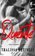 Quente - Série Pandora - Livro I (Degustação) by Thalibetineli