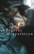 Six Degrees of Separation by mavericks_