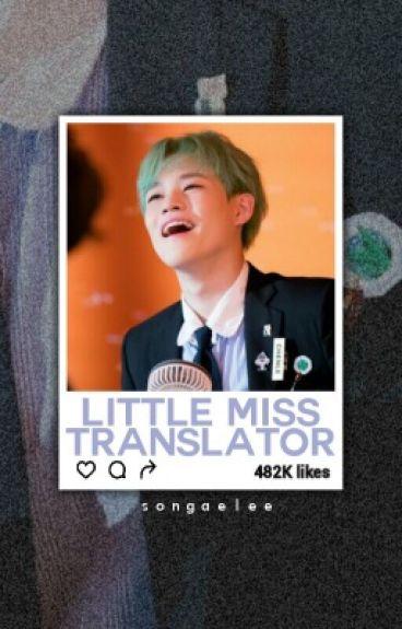Little Miss Translator || NCT DREAM