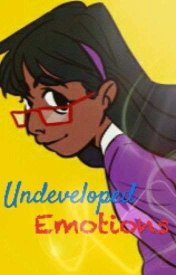 Undeveloped Emotions (Supernoobs fanfic)