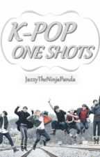 K-POP One Shots [CLOSED] by JazzyTheNinjaPanda