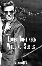Louis Tomlinson Wedding Series by kaley676