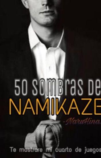50 Sombras de Namikaze - (ADAPTACIÓN I)