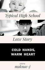 Typical High School Love Story «JiGyu» by maknae-j