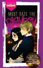 Must Date The PlayBoy by BarbieFrancheskaLuma