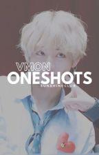 Vmon Oneshots by sunshineclub