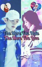 The More You HATE The More You LOVE (VHYUN) by StarLightBlack