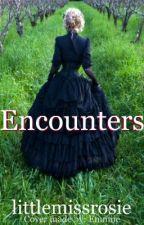 Encounters by littlemissrosie