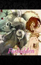 Forbidden by PortgasDRaven