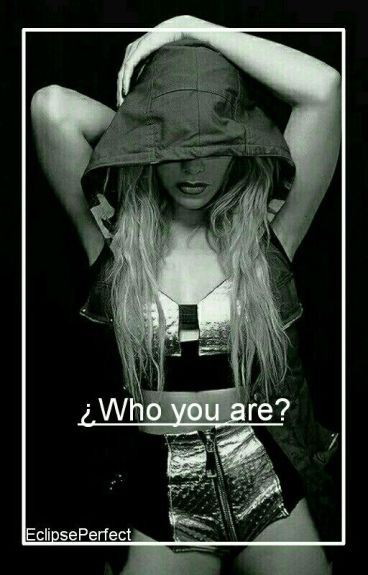 ¿Who You Are?  Dinah Jane Y Tú 