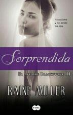 Sorprendida  (Raine Miller) by Abenayai