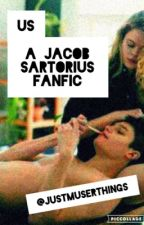 us - a jacob sartorius fanfic *COMPLETED* by juustg