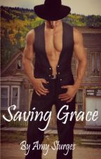 Saving Grace (#1 in the Red Valley Series)  ~Available on Amazon, Barnes & Noble by amysturges
