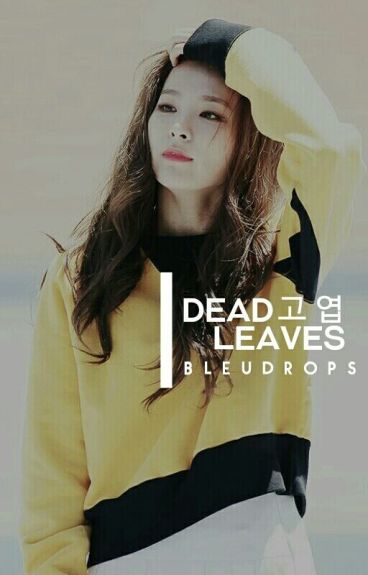 Dead Leaves (On-Going)