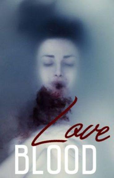Blood love (vampire romance) (SLOW ASF UPDATES)