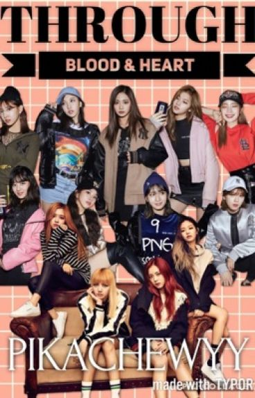 Sisters by Blood and Heart (TWICE & Blackpink fanfic) [ON HOLD]