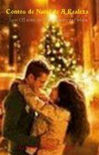 Contos De Natal Da Realeza by karinalightwood