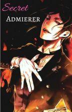 Secret Admirer (Sebastian X Reader) by SebastianMichaeIis