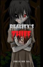 Reality's Thief by naixendipity