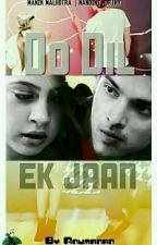 MANAN FF : DO DIL EK JAAN...!!!  by Anumanan