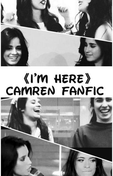 《I'm here》Camren
